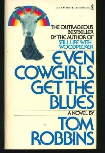 9780553143713: Even Cowgirls Get the Blues