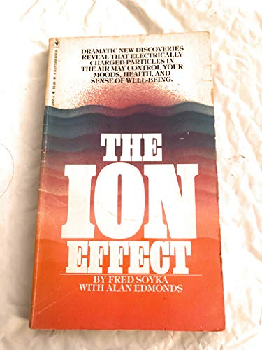 The Ion Effect: Fred Soyka and Alan Edmonds