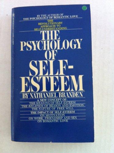 9780553143935: The Psychology of Self-Esteem