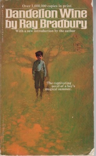 9780553143942: Dandelion wine: With a new introduction by the author
