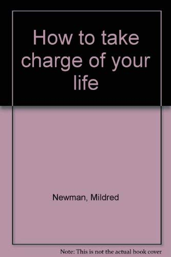 9780553144192: How to Take Charge of Your Life