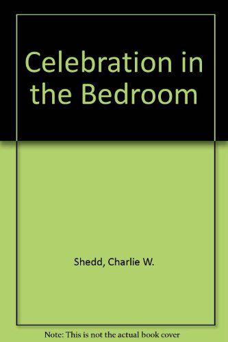 9780553144369: Celebration in the Bedroom