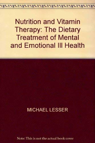 9780553144376: Nutrition and Vitamin Therapy: The Dietary Treatment of Mental and Emotional Ill Health