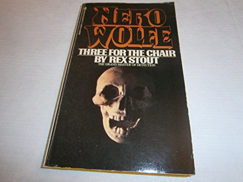 9780553144499: Three for the Chair (Nero Wolfe Mystery) [Taschenbuch] by Rex Stout