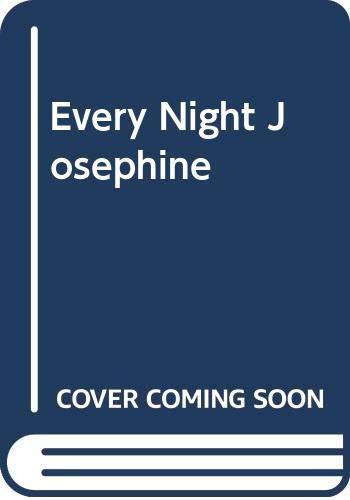 9780553144543: Every Night Josephine