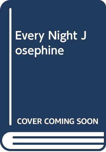 9780553144543: Every Night Josephine