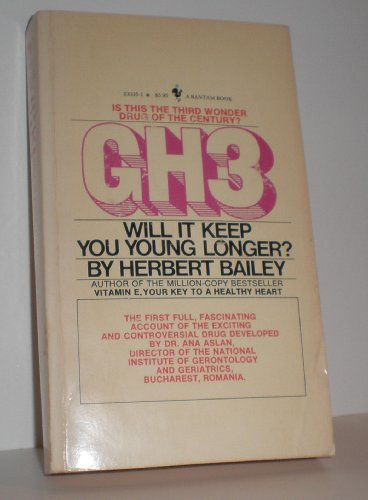 9780553144604: Gh3: Will It Keep You Young Longer?