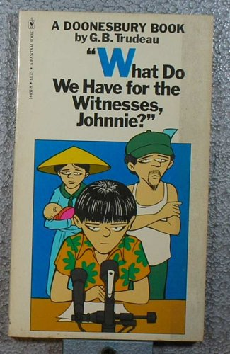 9780553144611: What Do We Have for the Witnesses, Johnnie