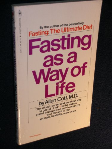 9780553144840: Fasting as a Way of Life