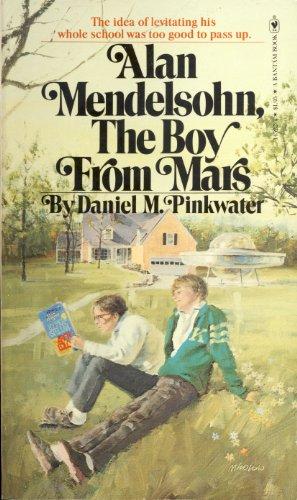 Alan Mendelsohn the Boy From Mars: Pinkwater Daniel
