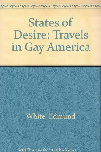 9780553145441: States of Desire: Travels in Gay America
