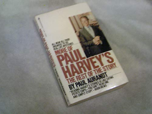 9780553145946: More of Paul Harvey's the Rest of the Story