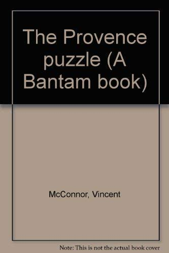 The Provence puzzle (A Bantam book): McConnor, Vincent