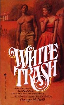 White Trash (0553146289) by George McNeill