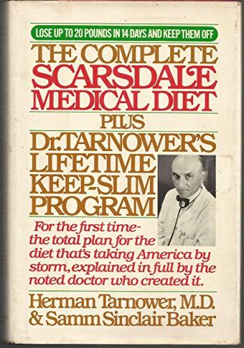 9780553146387: The Complete Scarsdale Medical Diet Plus Dr. Tarnower's Lifetime Keep-Slim Program