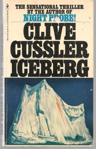 Iceberg (Dirk Pitt, No. 3): Cussler, Clive