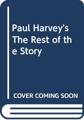 9780553146707: Paul Harvey's The Rest of the Story