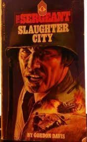 Slaughter City: Davis, Gordon