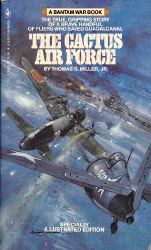 9780553147667: The Cactus Air Force