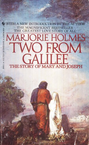 Two From Galilee: The Story of Mary: Marjorie Holmes