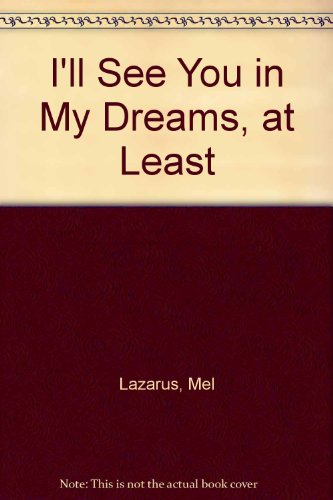 Momma: I'll See You In My Dreams: Lazarus, Mell