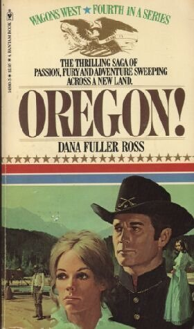 9780553148602: Wagons West Vol. 4: Oregon!