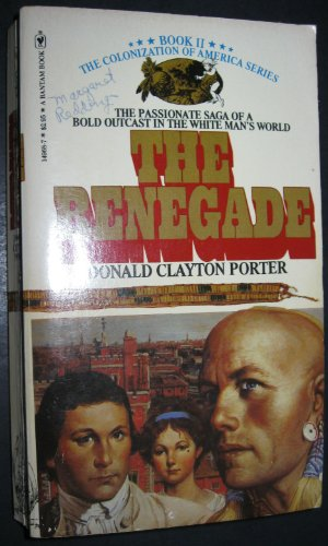 9780553149685: The Renegade (White Indian #2)