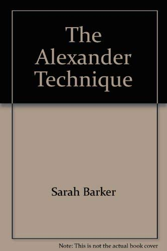 9780553149760: The Alexander Technique