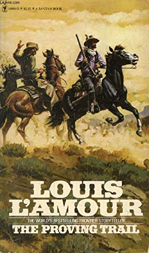 The Proving Trail (0553149849) by Louis L'Amour