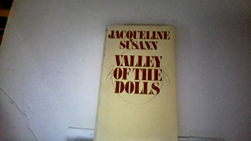 The Valley of the Dolls: JACQUELINE SUSANN