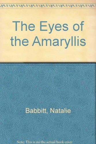 9780553150506: The Eyes of the Amaryllis