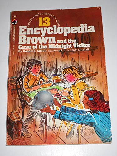 9780553150766: 13 ENCYCLOPEDIA BROWN AND THE CASE OF THE MIDNIGHT VISITOR