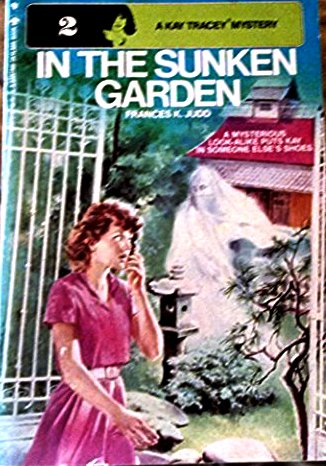 In the Sunken Garden (A Kay Tracey Mystery, No. 2): Frances K. Judd