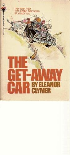 The Get-Away Car: Clymer, Eleanor