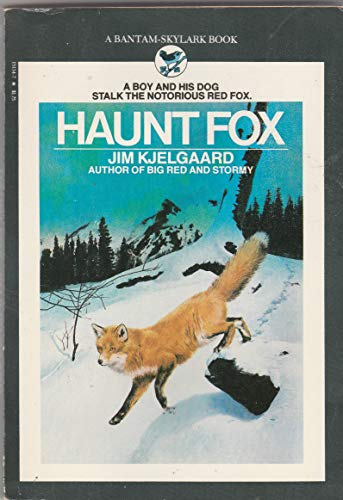 9780553151213: Haunt Fox: A Boy and His Dog Stalk the Notorious Red Fox Edition: reprint