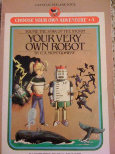 9780553151497: Your Very Own Robot (Choose your own adventure)