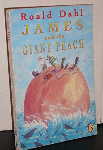 Roald Dahl's James and the Giant Peach: Dahl, Roald