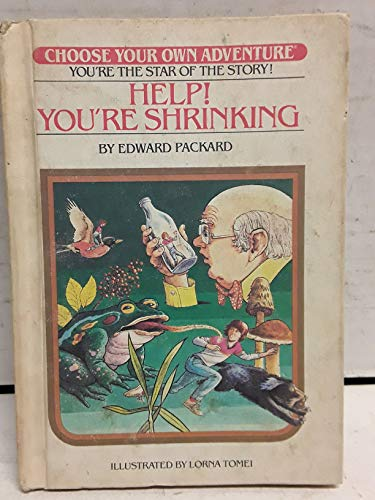9780553151954: Help! You're Shrinking (Skylark Choose Your Own Adventure)