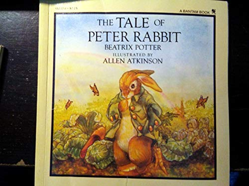 The Tale of Peter Rabbit (9780553152029) by Beatrix Potter