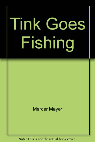 9780553152975: Tink Goes Fishing