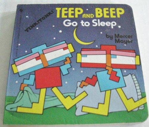 9780553152982: Teep and Beep Go to Sleep (Tiny Tink! Tonk! Tale)