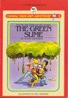 9780553153095: The Green Slime (Choose Your Own Adventure #6)