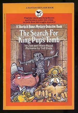 9780553153125: The Search for King Pup's Tomb (Sherluck Bones Mystery Series)