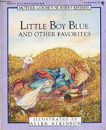 LITTLE BOY BLUE/ (Mother Goose) (055315320X) by Atkinson, Allen