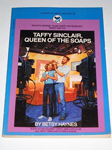 9780553153309: Taffy Sinclair, Queen of the Soaps