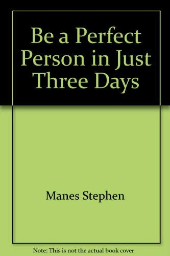 9780553153675: Be a Perfect Person in Just Three Days