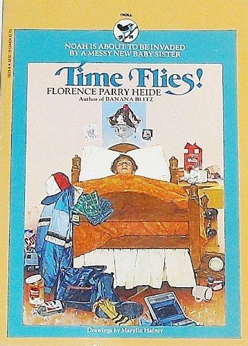 Time Flies!: Heide, Florence Parry