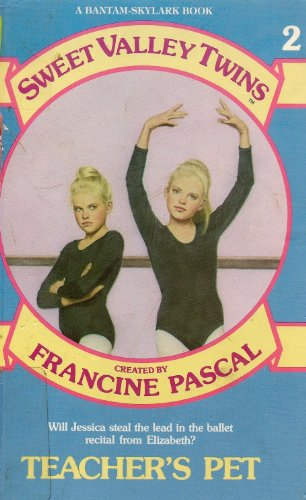 9780553154221: Teacher's Pet (Francine Pascal's Sweet Valley twins & friends)