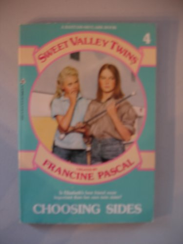 9780553154597: Choosing Sides (Sweet Valley Twins, No 4)
