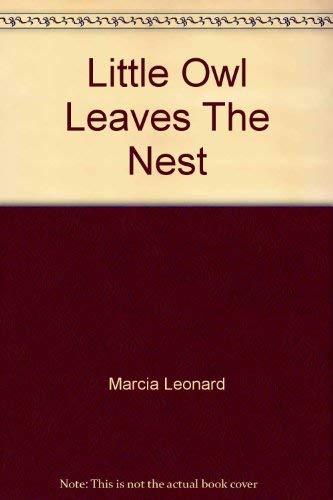9780553154603: Little Owl Leaves The Nest